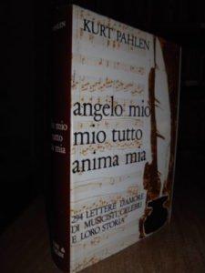Pahlel Kurt ANGELO MIO MIO TUTTO, ANIMA MIA.